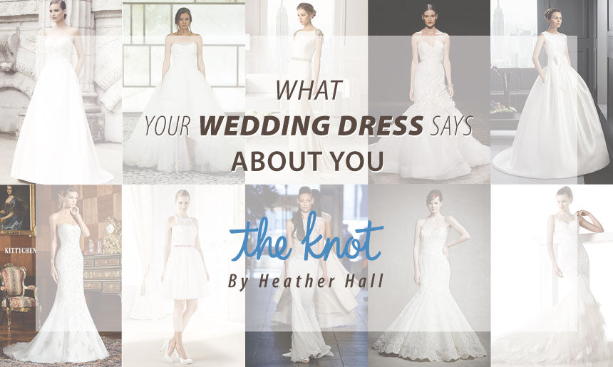What your wedding dress says about you