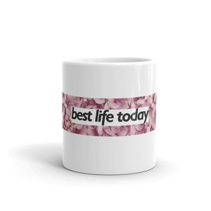 Best Life Today Mug