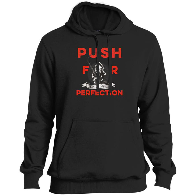 Push For Perfection Sweatshirt Hoodie