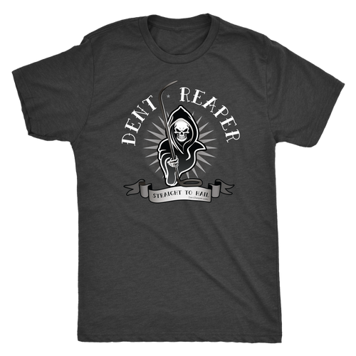 Straight To Hail Dent Reaper T-Shirt