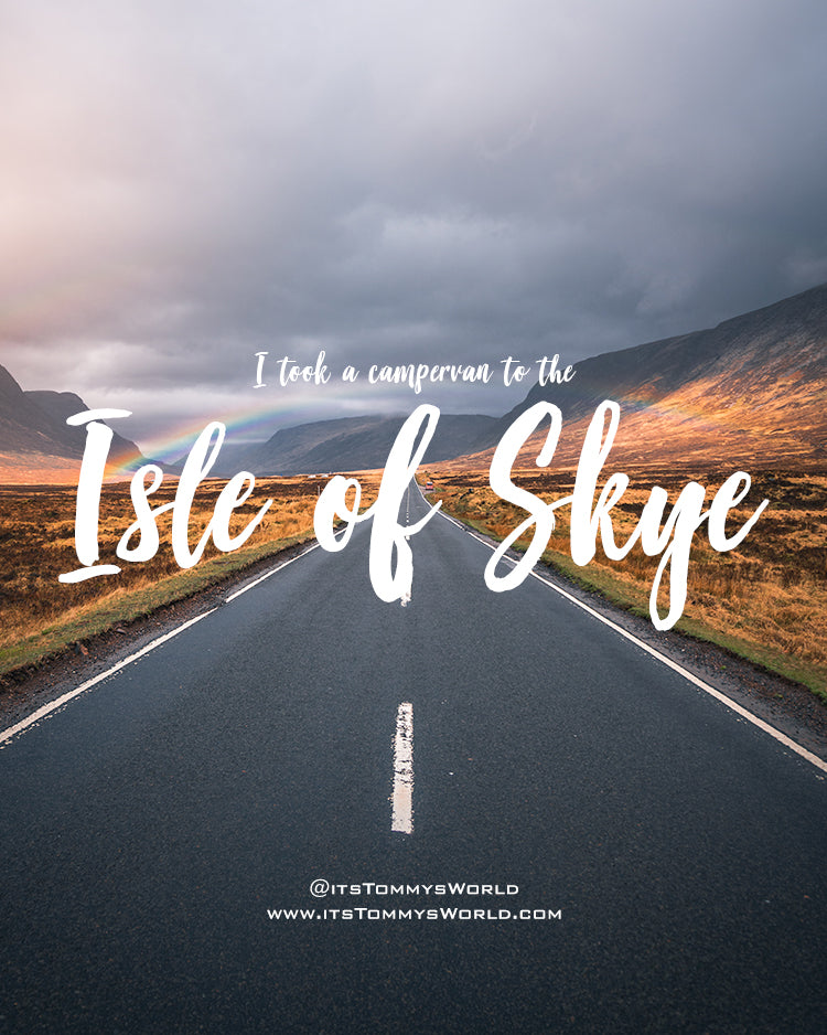 I took a Campervan to the Isle of Skye