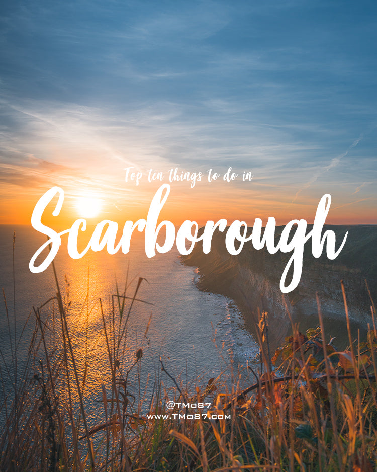 Ten Things to do in Scarborough