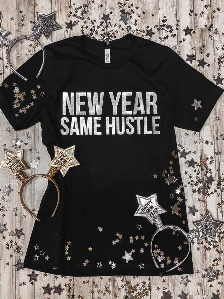 New Year, New Hustle Tee