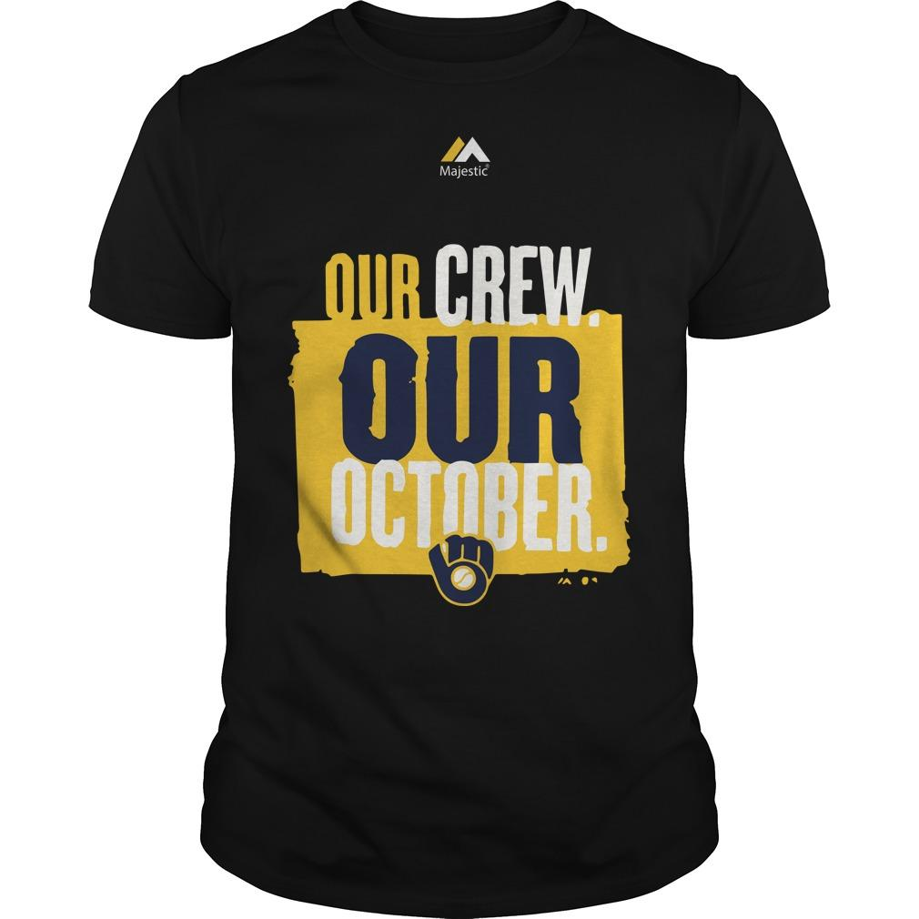 Our Crew Our October Brewers Classic Guys / Unisex Ts