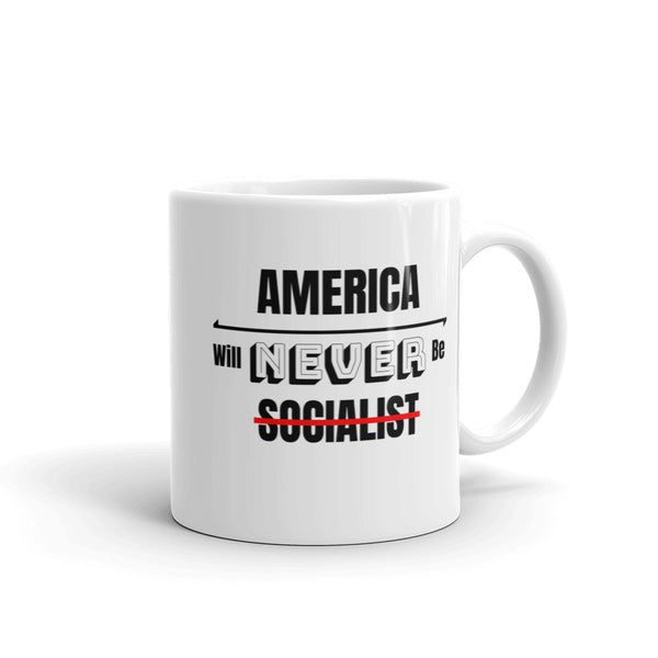 America Will Never Be Socialist Coffee Mug | Patriotic Coffee Mugs - Kingdom Christian Clothing Store