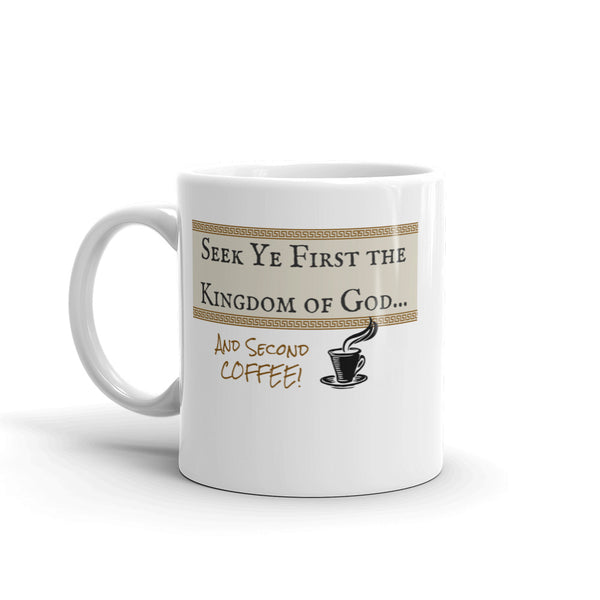 Seek First The Kingdom Coffee Cup | Christian Coffee Cup - Kingdom Christian Clothing Store