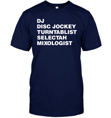 DJ, Disc Jockey, Etc. Tee