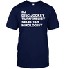 Image of DJ, Disc Jockey, Etc. Tee
