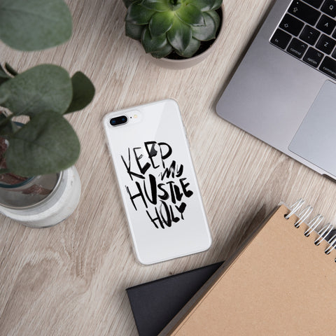 Keep My Hustle Holy - iPhone Case