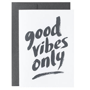 Galina Dixon Good Vibes Only Card