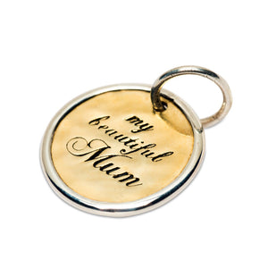 My Beautiful Mum Charm