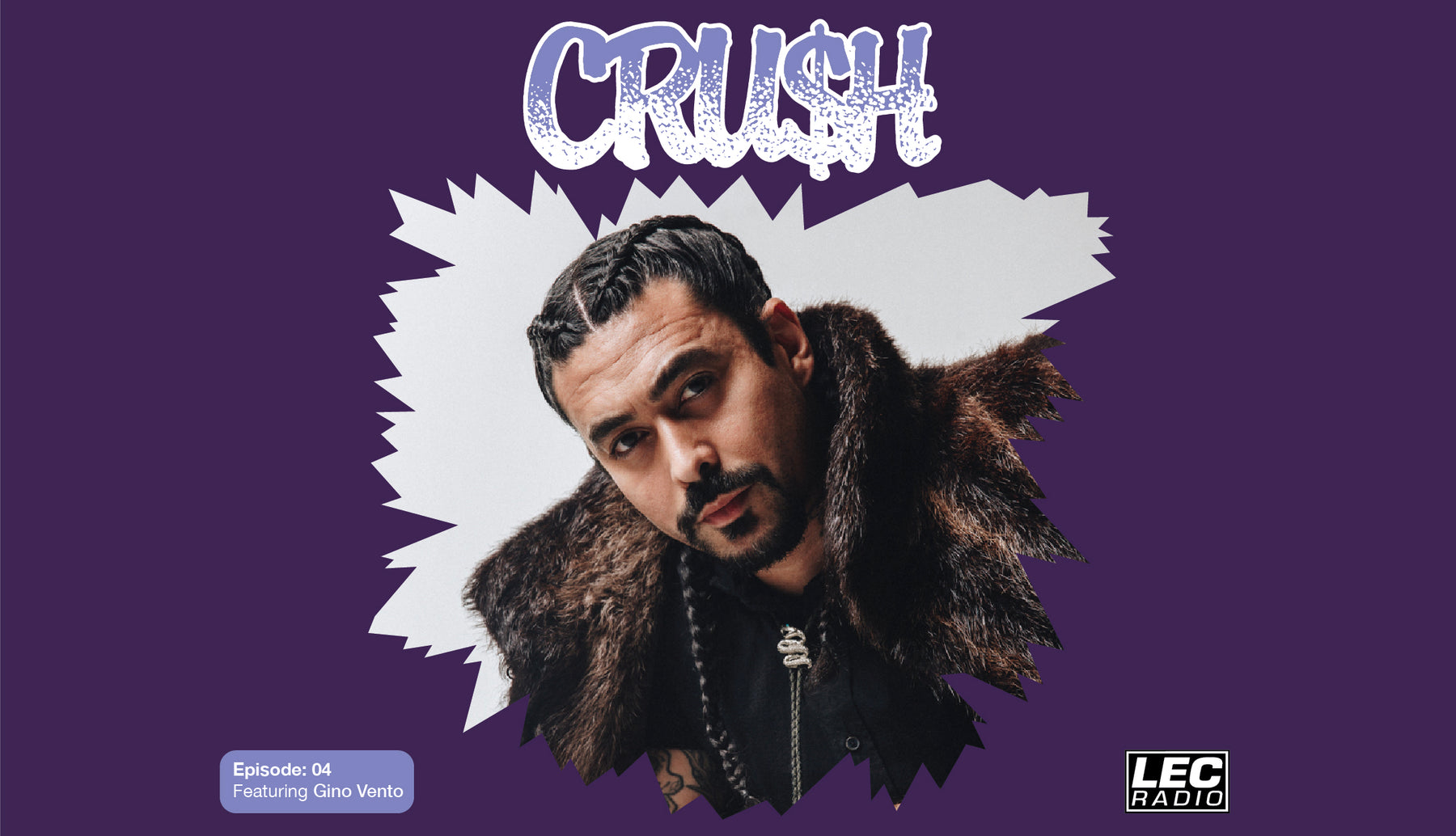 Crush 0004 - Gino Vento - July 06, 2020