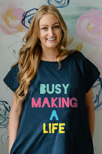 Busy Making a Life (Navy)