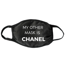 Load image into Gallery viewer, My Other Mask is Chanel