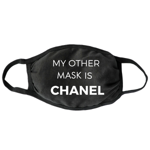 My Other Mask is Chanel
