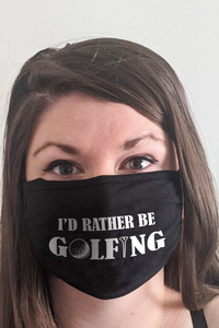 Rather Be Golfing Face Mask