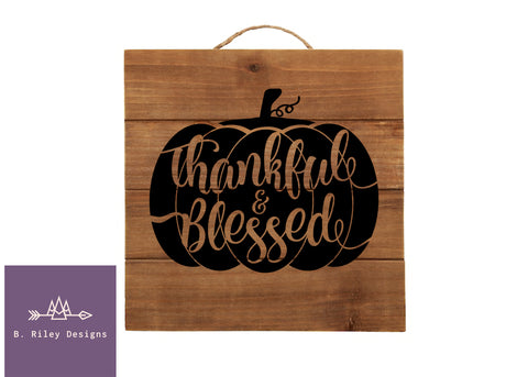 Thankful & Blessed Hanging Sign