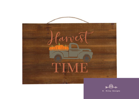 It's Harvest Time - Hanging Sign