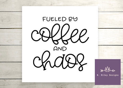 Coffee and Chaos - Canvas Sign