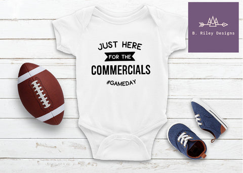 Just Here For The Commercials - Onesie