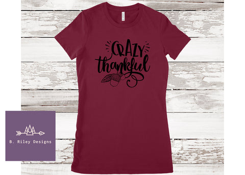 Crazy Thankful Tee