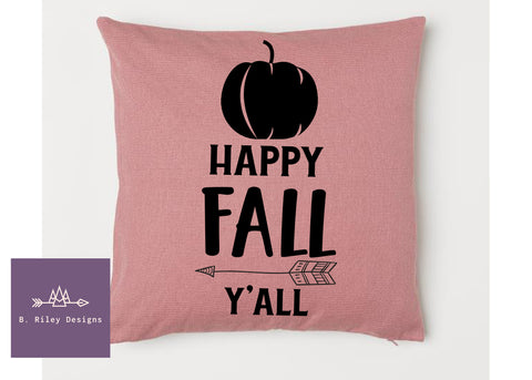 Happy Fall Y'all!  Pillow Cover
