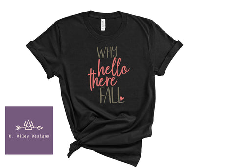 Well Hello There! - Womens tee