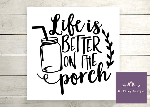 Better on the Porch - Canvas Sign