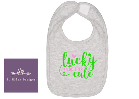 Lucky To Be Cute - Bib
