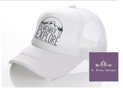 Remember To Explore - Hat