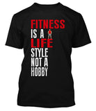 Fitness Is A Life Style Not A Hobby