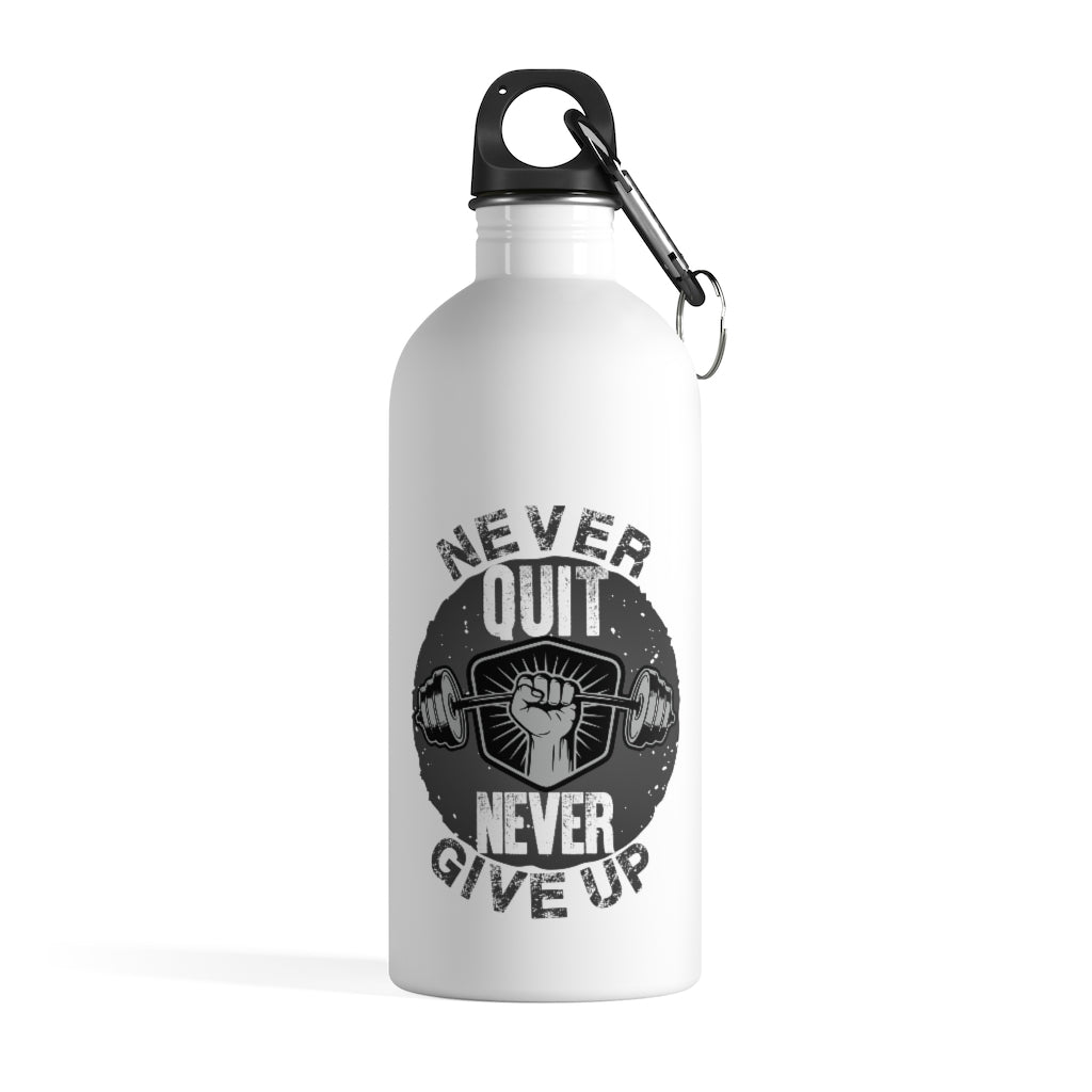 Never Quit Never Give Up Stainless Steel Water Bottle