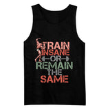 Train Insane or Remain The Same - Trending