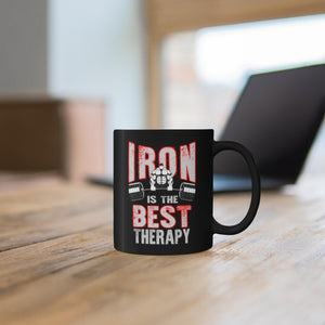 Iron is the Best Therapy Coffee Mug