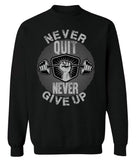 Never Quit Never Give Up - Best Seller