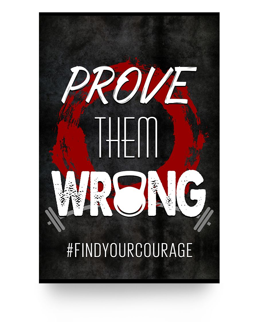 Prove Them Wrong Poster