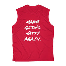 Load image into Gallery viewer, Men's Sleeveless Make Gains Natty Again Front Only