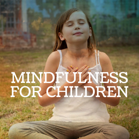 Starts Wed 2 May 4 - 5pm - Mindfulness for children (10 wk course) Term 2