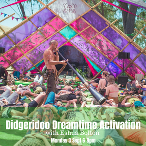Didgeridoo Dreaming Activation