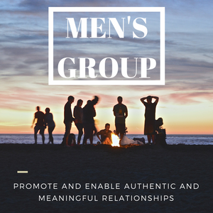 Wed 18 April 7-9pm Men't Group with Sabih - Promote and enable authentic and meaningful relationships