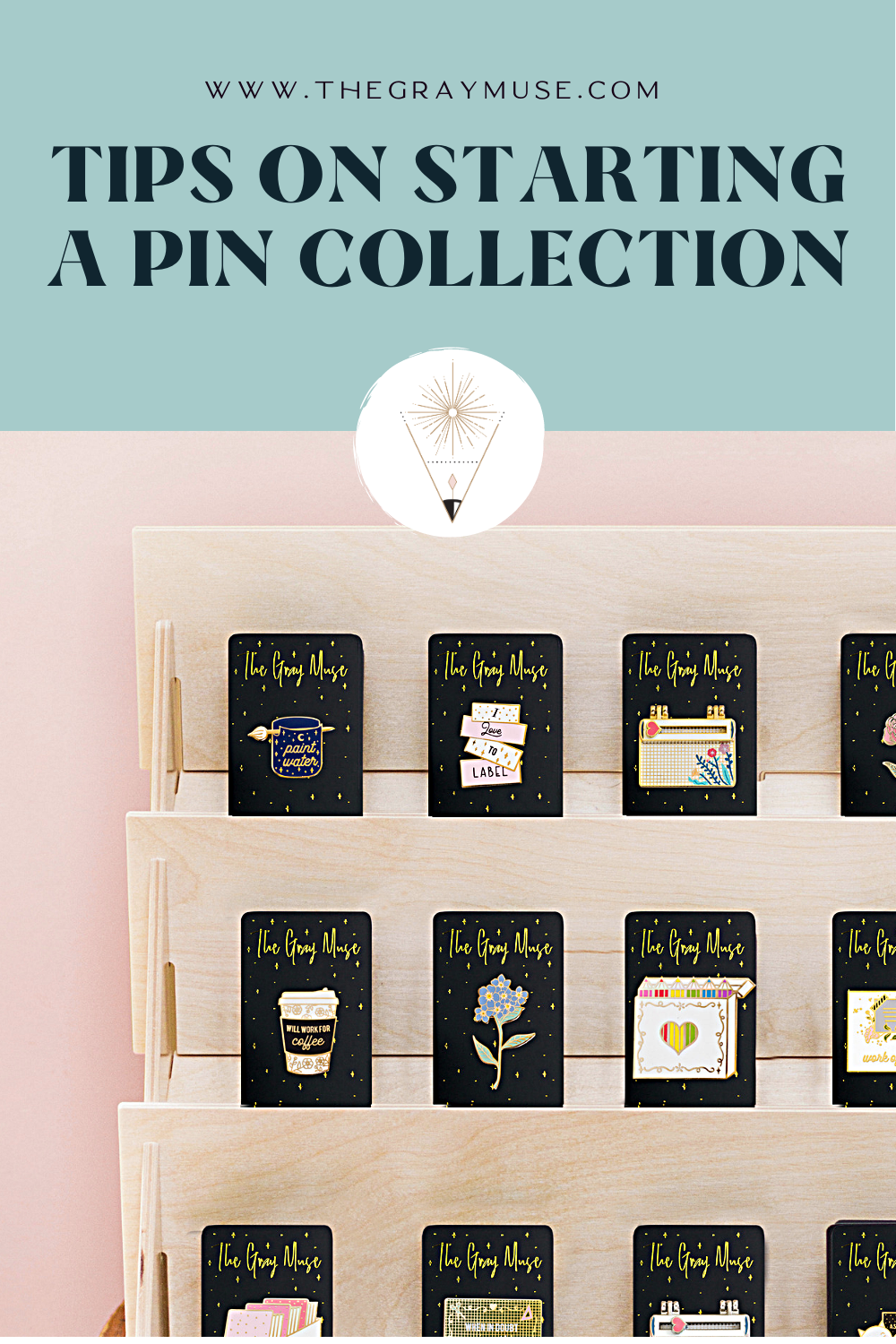 The Gray Muse Tips on Starting an Enamel Pin Collection
