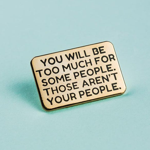 Not Your People Enamel Pin