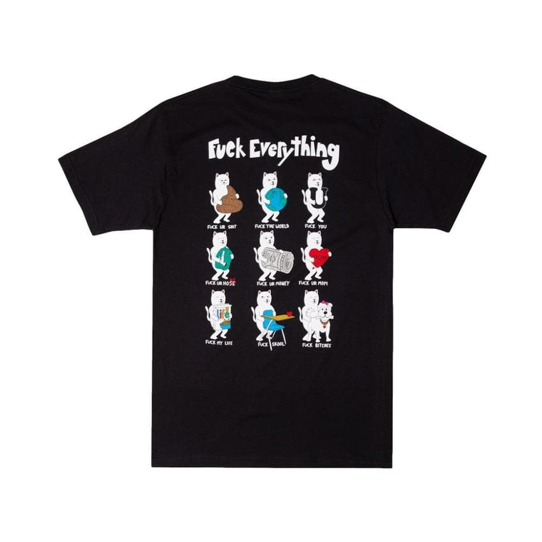 RipNDip FUCK EVERYTHING TEE -BLACK
