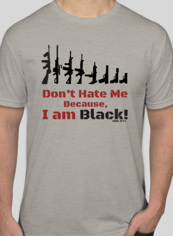 Don't hate me because I am black?