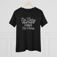 Load image into Gallery viewer, Not Today child Premium Tee