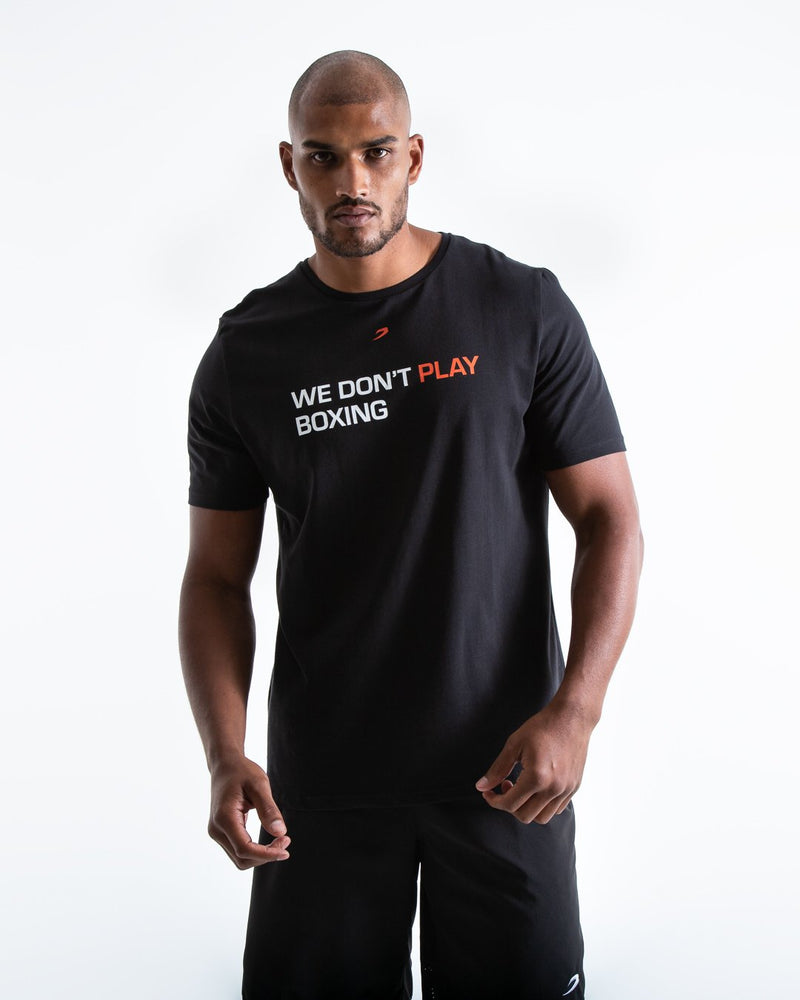 We Don't Play Boxing T-Shirt - Black