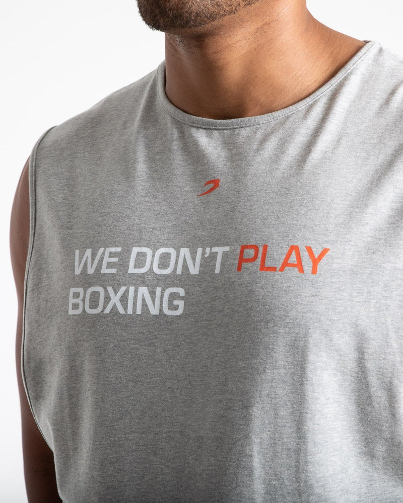 We Don't Play Boxing Muscle Tank - Grey