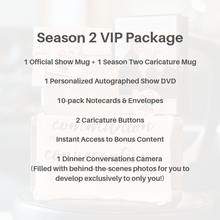 Load image into Gallery viewer, Season Two Exclusive Camera VIP Package | Limited to Only 10!