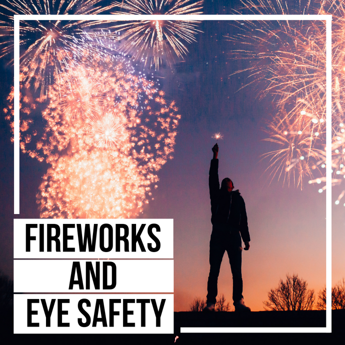 Fireworks & Eye Safety