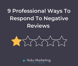 9 Professional Ways To Respond To Negative Reviews